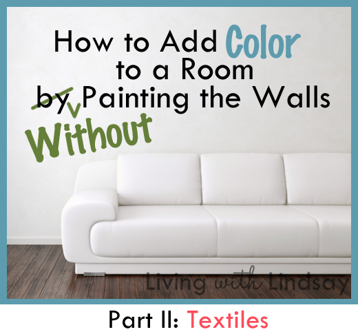 How to decorate a rental home without painting 4 easy ways to decorate without painting your - Easy ways of adding color to your home without overspending ...
