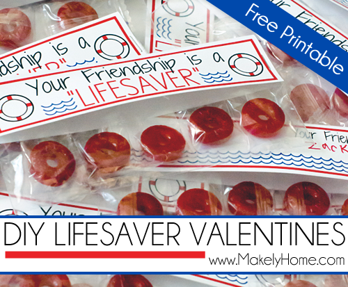 DIY LifeSaver Valentines with Free Printable | Makely School for Girls
