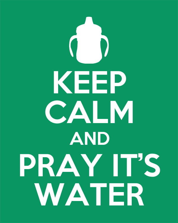 Keep Calm and Pray It's Water | Makely School for Girls