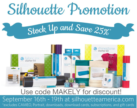 Use code 'Makely' to save on Silhouette supplies!
