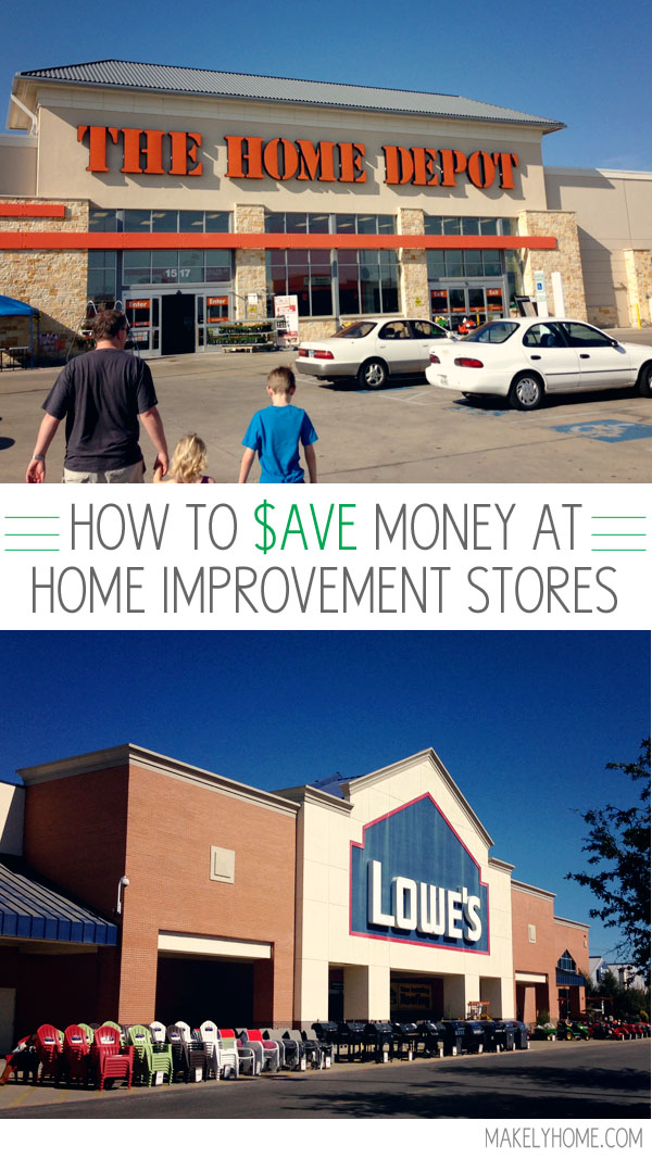 How to save money at home improvement stores makely for Home improvement tips