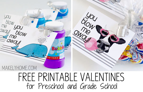 You Blow Me Away - Two Free Valentine Printables for Preschool and Grade School Ages via MakelyHome.com