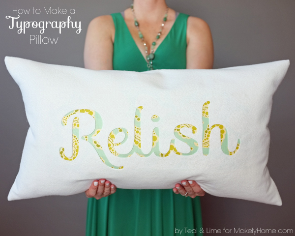 How to Make a Typography Pillow | by Teal & Lime for MakelyHome.com