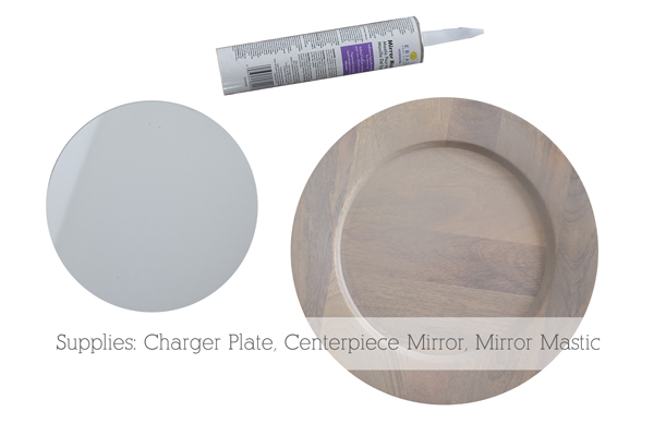 How to Turn a Charger Plate into a Mirror | Teal & Lime for makelyhome.com