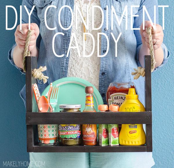 DIY Condiment Caddy